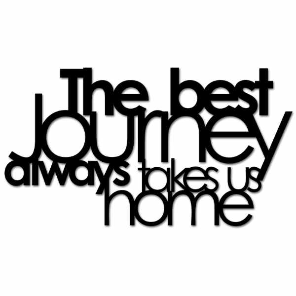 Napis 3D na ścianę DekoSign THE BEST JOURNEY ALWAYS TAKES US HOME czarny